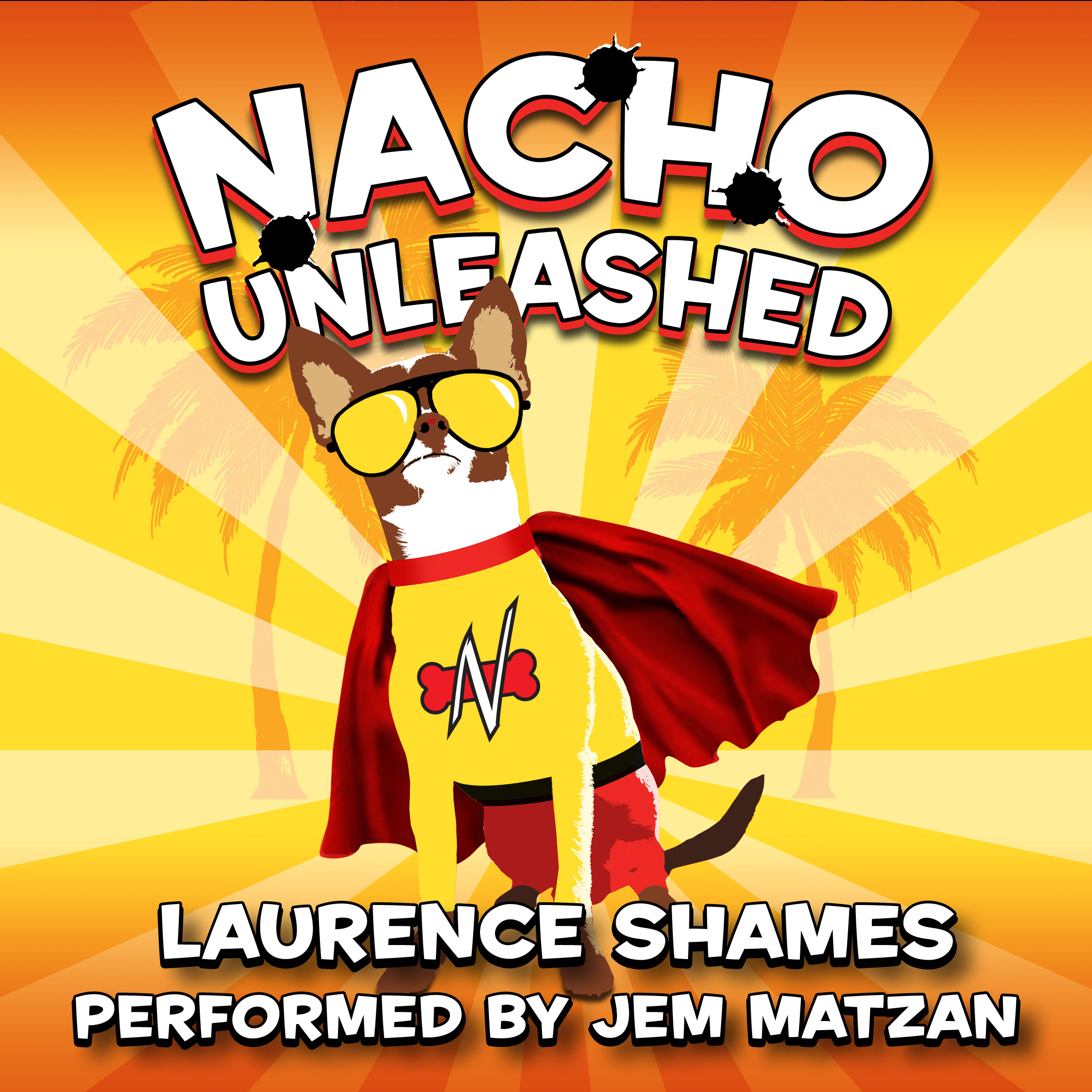 Nacho Unleashed florida fiction audiobook cover art